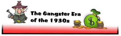 Gangster Era of 1930s-J